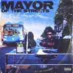 MAYOR OF THE STREETS