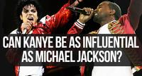 Kanye West Turns 40: Can He Be As Influential As Michael Jackson?