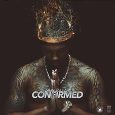 """Dame D.O.L.L.A's """"Confirmed"""" Is Here"""