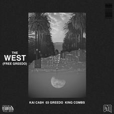 """Kai Ca$h Recruits 03 Greedo & King Combs On """"The West (Free Greedo)"""""""