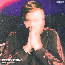 """Toronto's JETSET Is On His Way To The Top In """"Everything"""""""