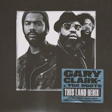 """The Roots Join Gary Clark Jr. On """"This Land"""" Remix"""