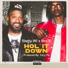 """Scotty ATL & Bun B Join Forces On """"Hol' It Down"""""""