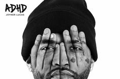 """Joyner Lucas Leads The """"ADHD"""" Charge With """"I Love"""""""