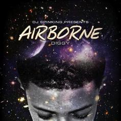 Diggy Simmons - Airborne (Hosted By DJ SpinKing)