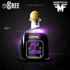 The Game - Purp and Patron (NO DJ)