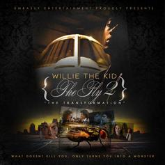 Willie The Kid - The Fly 2 (The Transformation)