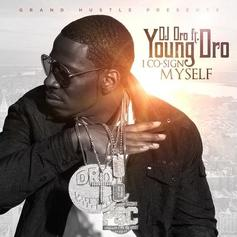 Young Dro - I Co-sign Myself