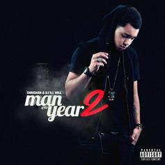 Chrishan - Man Of The Year 2 (Hosted by DJ ill Will)