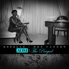 Estelle & Don Cannon - A.O.M The Prequel