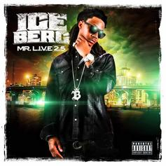 Ice Berg - Mr L.I.V.E. 2.5