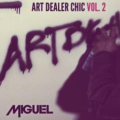 Miguel - Art Dealer Chic Vol. 2 EP