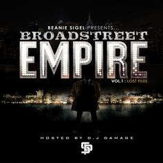 Beanie Sigel - Broad Street Empire Vol 1 Lost Files