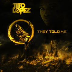 Tito Lopez - They Told Me