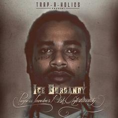 Ice Burgandy - How I'm Kickin it Feat. YG Hootie