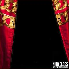 Nino Bless - Not Featuring 2 Chainz