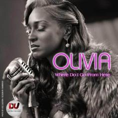 Olivia - Where Do I Go From Here