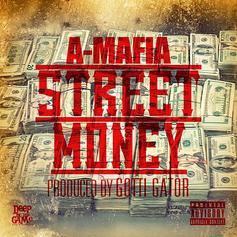 A-Mafia - Street Money
