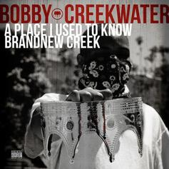 Bobby Creekwater - A Place I Used To Know / Brand New Creek