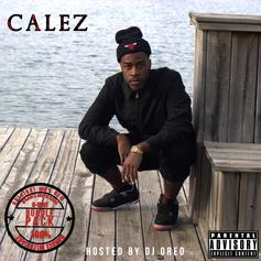 Calez - Ready Or Not