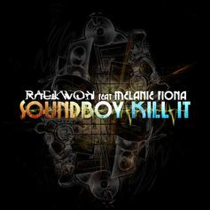 Raekwon - Soundboy Kill It Feat. Melanie Fiona
