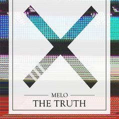 MeLo-X - The Truth