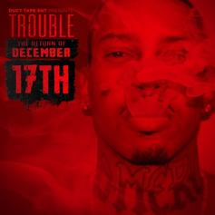 Trouble - Materialistic Power  Feat. CyHi The Prynce (Prod. By The Union)