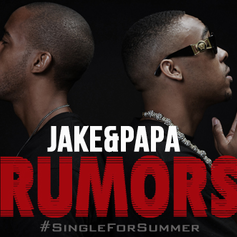 Jake & Papa - Rumors