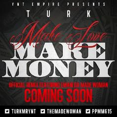 Turk - Make Love Make Money