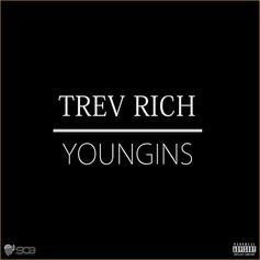 Trev Rich - Youngins