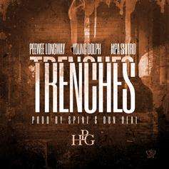 Peewee Longway - Trenches  Feat. MPA Shitty & Young Dolph