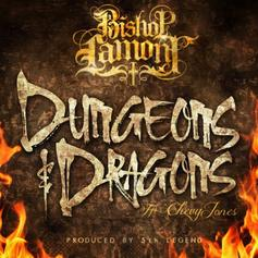 Bishop Lamont - Dungeons & Dragons  Feat. Chevy Jones (Prod. By 5th Legend)