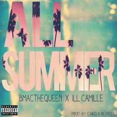 BMac The Queen - All Summer Feat. Ill Camille