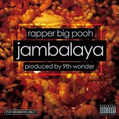 Rapper Big Pooh - Jambalaya  (Prod. By 9th Wonder)