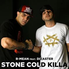 R-Mean - Stone Cold Killa Feat. Dizaster