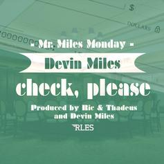 Devin Miles - Check, Please