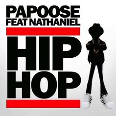 Papoose - Hip Hop Feat. Nathaniel