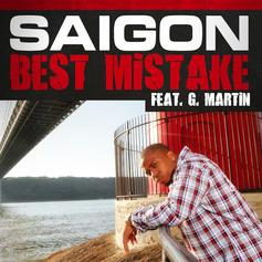 Saigon - Best Mistake Feat. G Martin