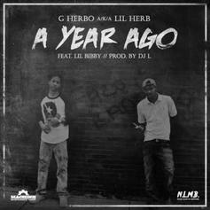 G Herbo - A Year Ago Feat. Lil Bibby