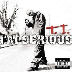 T.I. - I'm Serious  Feat. Beenie Man (Prod. By The Neptunes)
