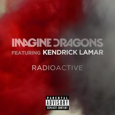Imagine Dragons - Radioactive (Remix) Feat. Kendrick Lamar