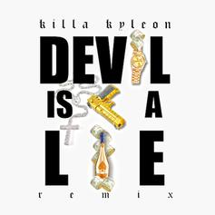 Killa Kyleon - Devil Is A Lie (Freestyle)