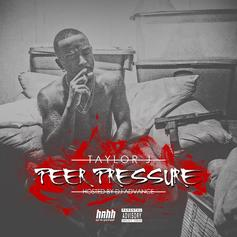 Peer Pressure (Hosted By DJ Advance)