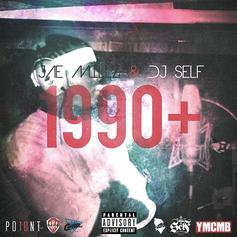 Jae Millz - 1990+ (Hosted By DJ Self)