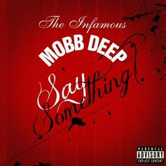 Mobb Deep - Say Something  (Prod. By !llmind)