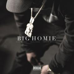Diddy - Big Homie (Official Version) Feat. Rick Ross & French Montana