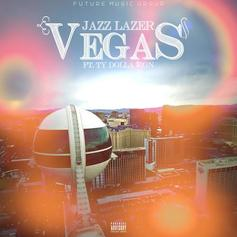 Jazz Lazer - Vegas  Feat. Ty Dolla $ign (Prod. By D.R.U.G.S.)