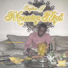 Taylor J - Morning High (Hosted By DJ Advance)