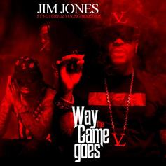 Jim Jones - Way The Game Goes Feat. Future & Young Scooter