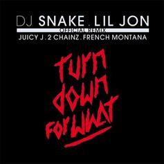 Lil Jon - Turn Down For What (Remix) Feat. DJ Snake, Juicy J, 2 Chainz & French Montana